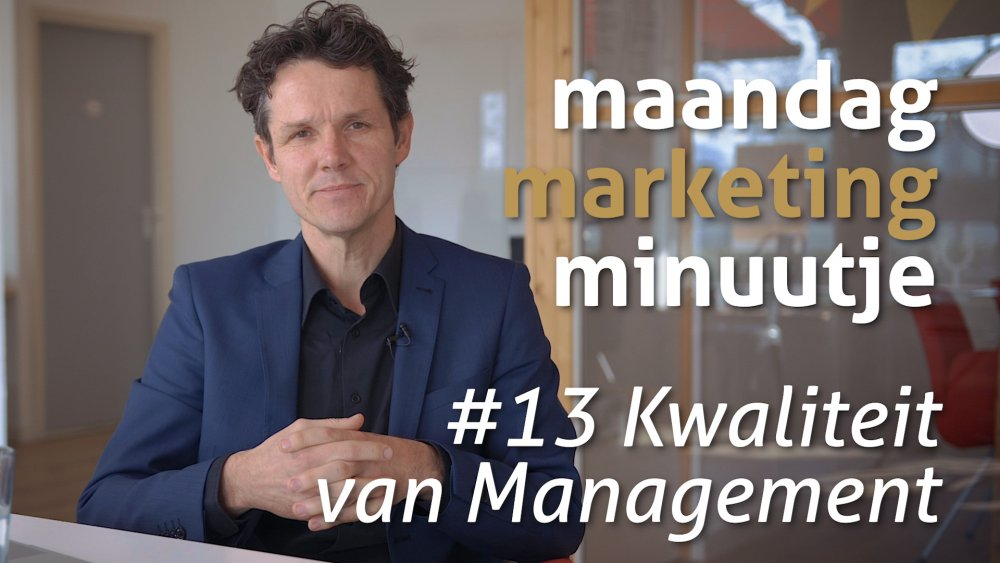 Maandag Marketing Minuutje #13