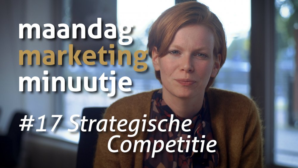 Maandag Marketing Minuutje #17